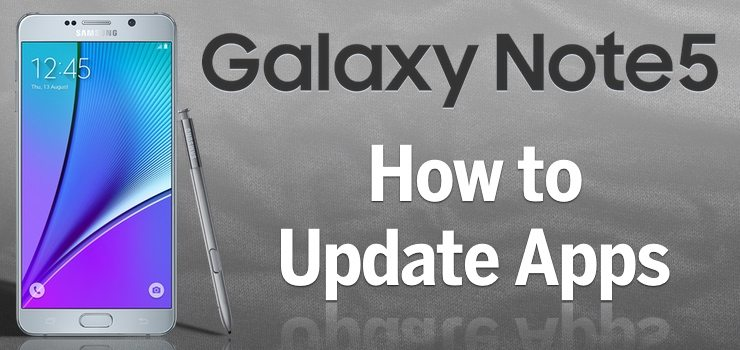 How to Update Apps on Galaxy Note 5 - StateOfTechStateOfTech