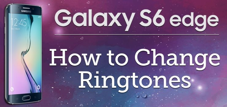 how to change ringtone on samsung galaxy a6