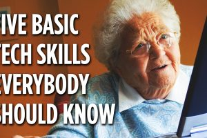 5 Basic Tech Skills Everybody Should Know