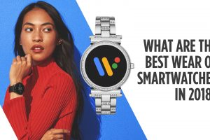 What are the best Wear OS smartwatches in 2018