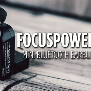FOCUSPOWER F10 Mini Bluetooth Earbud Review