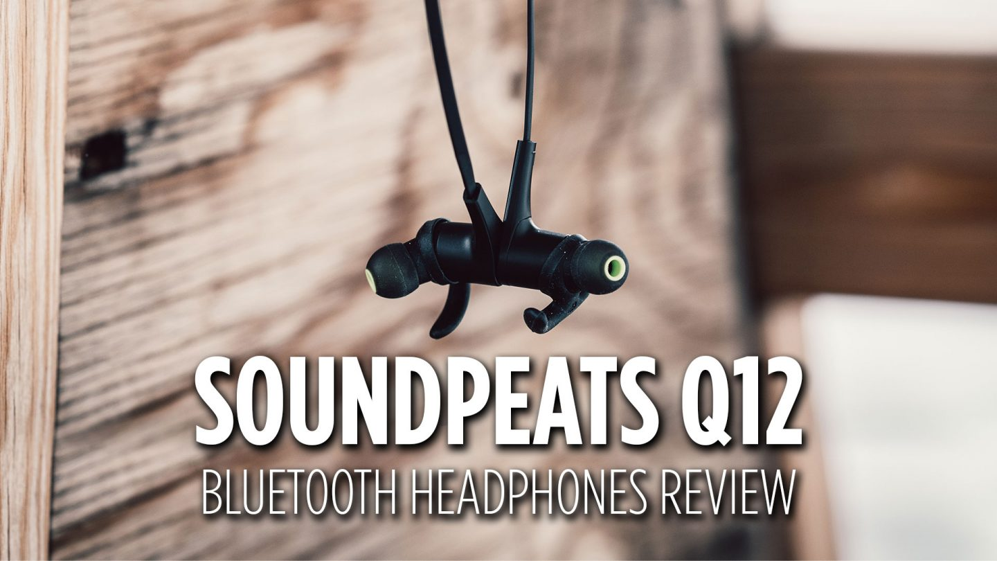 SoundPEATS Q12 Bluetooth Headphones Review
