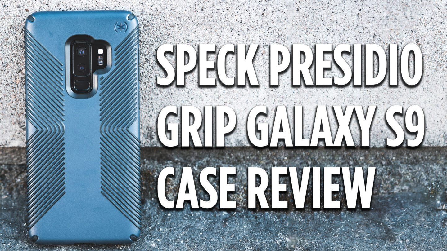 Speck Grip Galaxy S9 Case Review