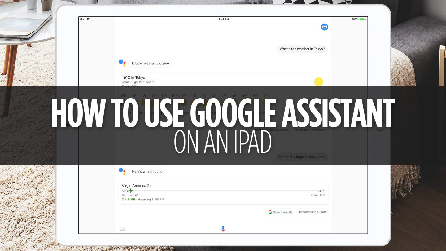 How to use Google Assistant on an iPad