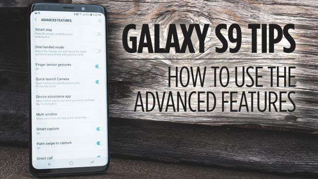 Samsung Galaxy S9 Tips - How to Use the Advanced Features