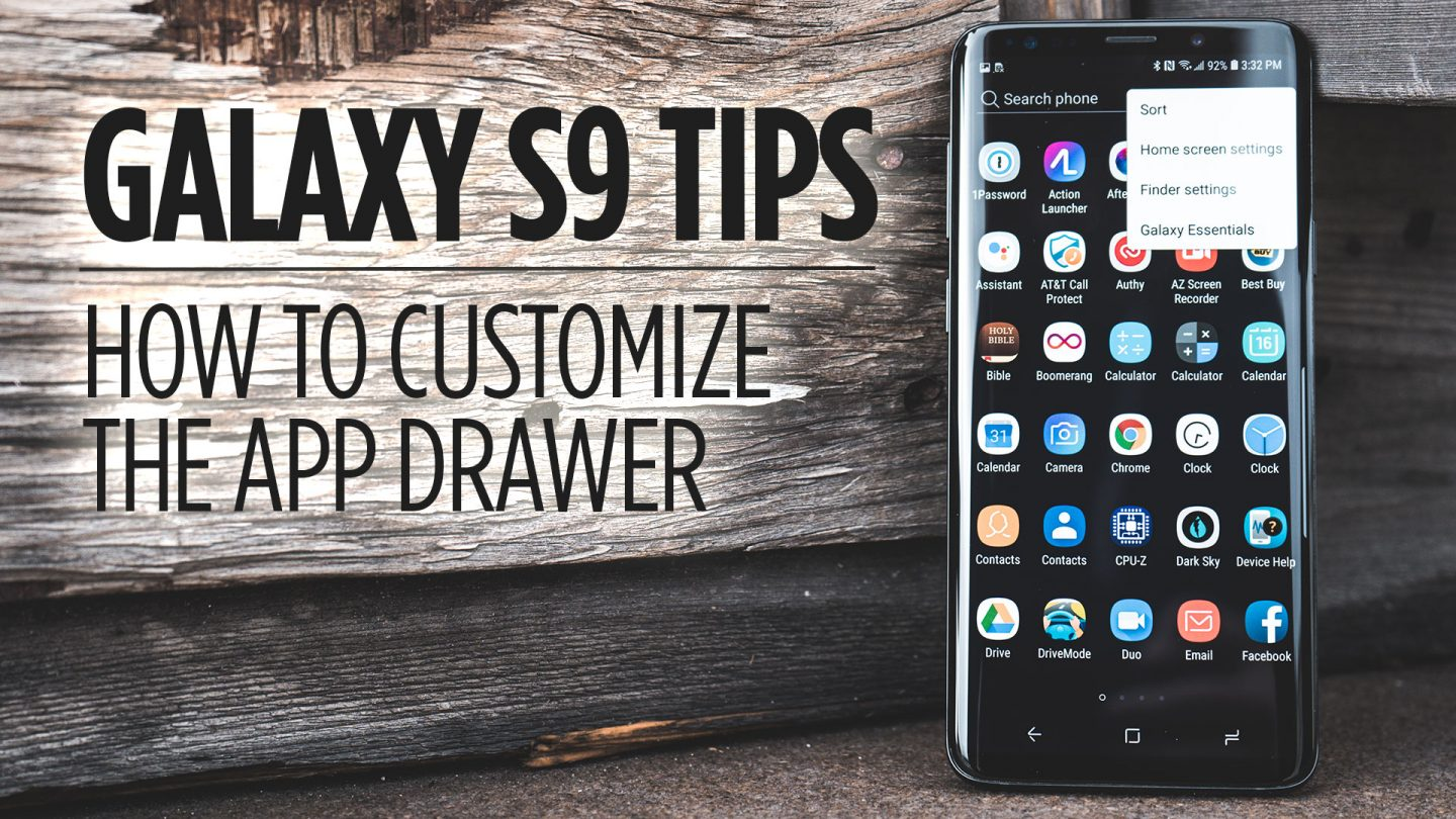 How to Customize the App Drawer on Galaxy S9/S9+