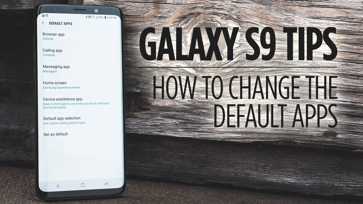 Samsung Galaxy S9 Tips - How to Change the Default Apps