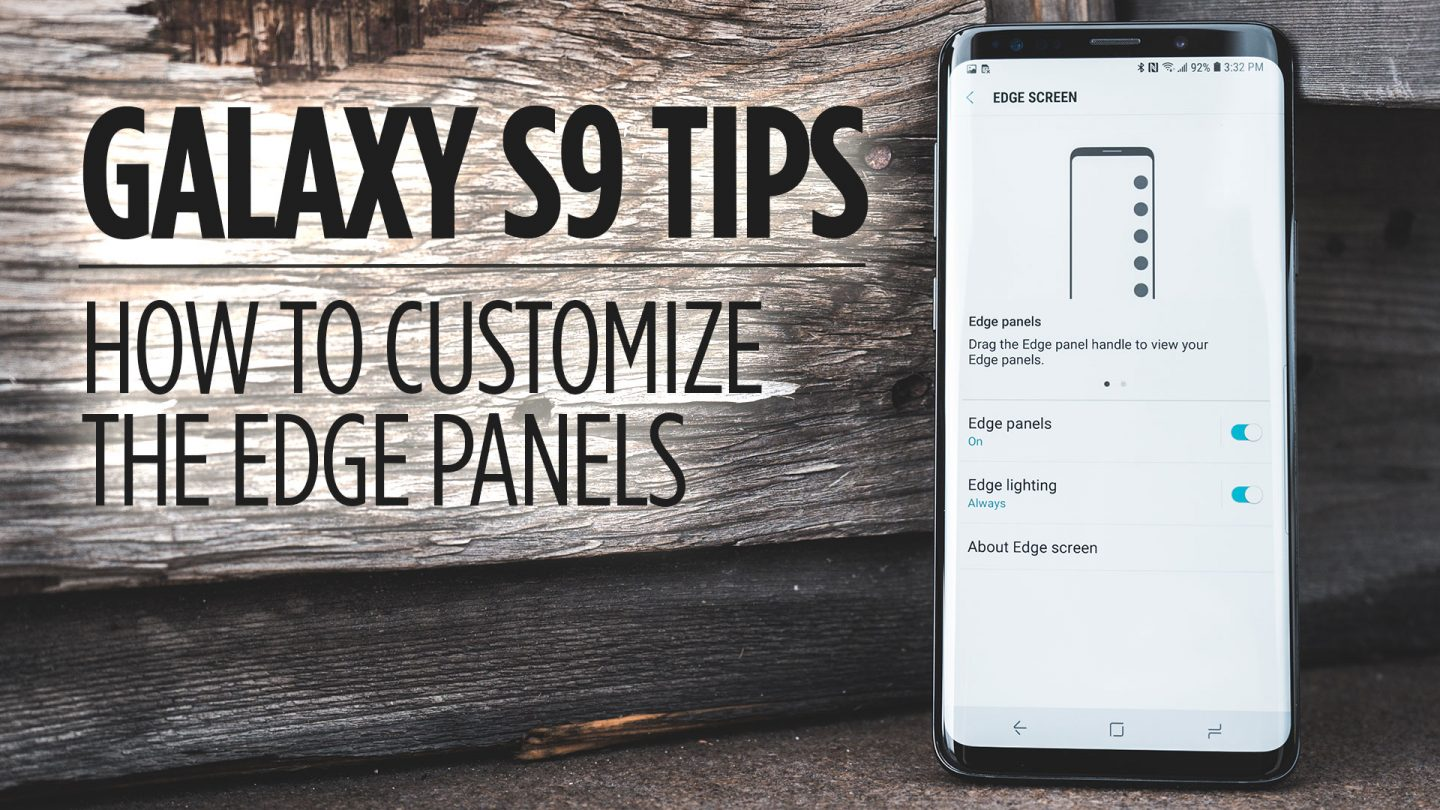 Samsung Galaxy S9 Tips - How to Customize the Edge Panels