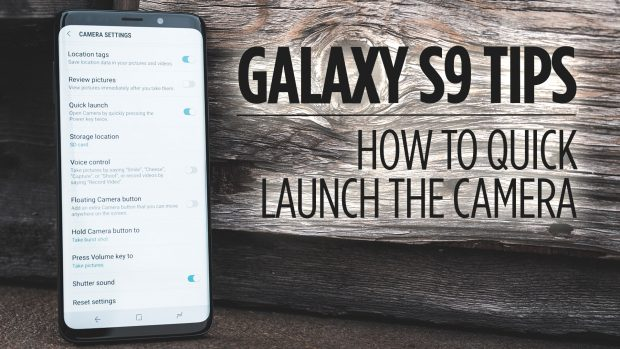 How to Quickly Launch the Camera Samsung Galaxy S9/S9+