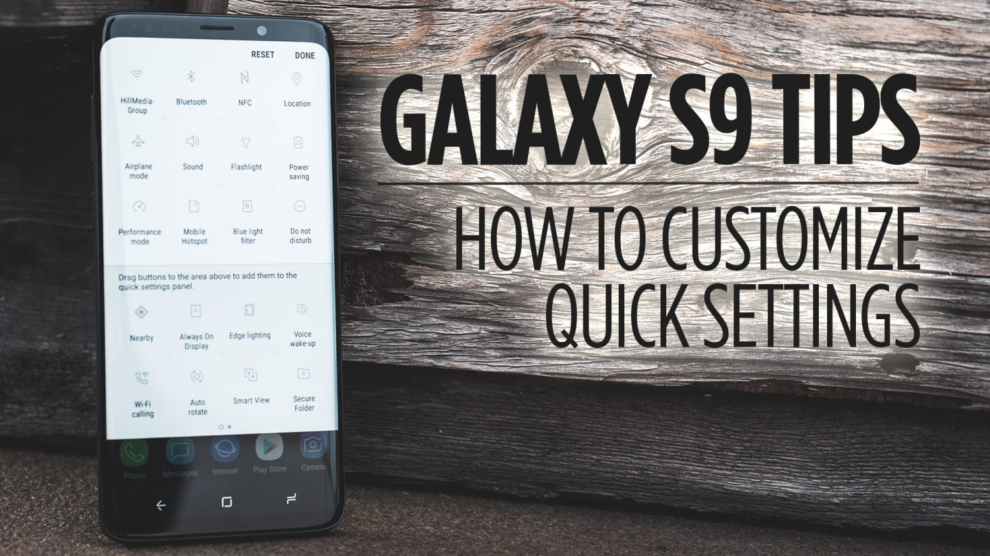 Samsung Galaxy S9 Tips - How to Customize the Quick Settings