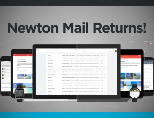 The Best Mail Client Newton Mail Returns!
