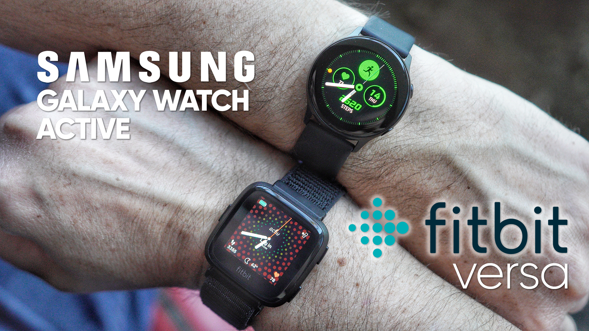 Samsung Galaxy Watch Active vs Fitbit Versa - StateOfTechStateOfTech